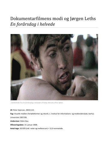 Dokumentarfilmens modi og Jørgen Leths En forårsdag i helvede