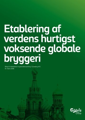 Bilag til indkaldelse til generalforsamling i ... - Carlsberg Group