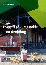Byggeri af kvægstalde - en drejebog 2011 - LandbrugsInfo