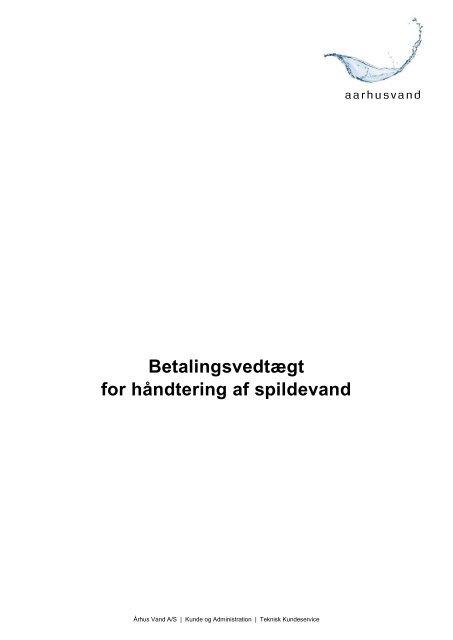 Betalingsvedtægt for håndtering af spildevand - Aarhus Vand