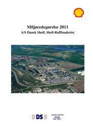 Miljøredegørelse 2011. Shell- Raffinaderiet i Fredericia ...