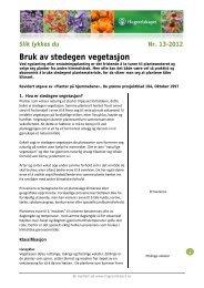 Bruk av stedegen vegetasjon - Hageselskapet
