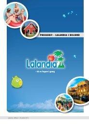 PRESSEKIT – LALANDIA I BILLUND