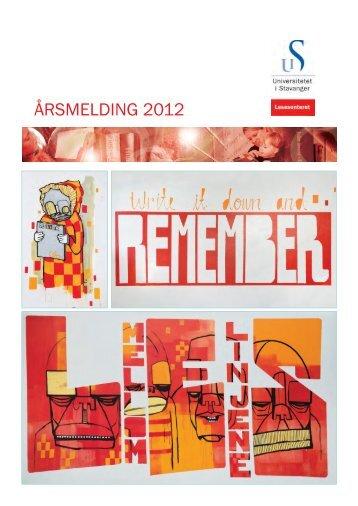 Årsmelding 2012 /pdf 986 kb - Lesesenteret - Universitetet i Stavanger