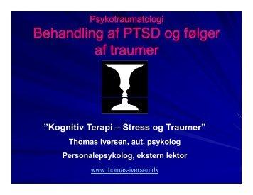 Psykotraumatologi Behandling af PTSD og følger af traumer