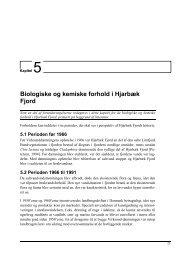 5. Biologiske og kemiske forhold i Hjarbæk Fjord