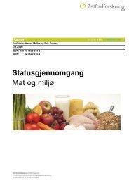 Statusgjennomgang Mat og miljø - Østfoldforskning