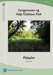 Plejeplan Gyngemosen og Høje Gladsaxe Park - Gladsaxe Kommune