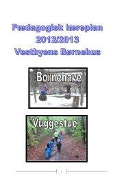 Pædagogisk læreplan Vestbyen 2012-2013 - Viborg Kommune
