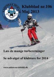 Klubblad 106, maj 2013 - Aabenraa Skiklub