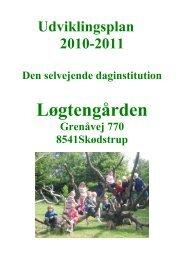 Læs vores udviklingsplan for 2010-2011 - Selvejende