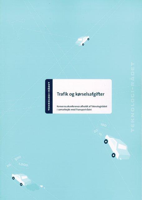 """Rapport """"Trafik og kørselsafgifter ... - Teknologirådet"""