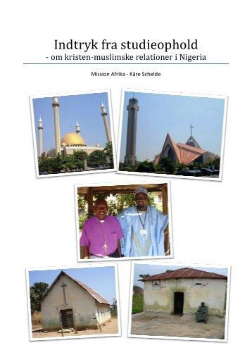 Indtryk fra studieophold - om kristen-muslimske ... - Mission Afrika