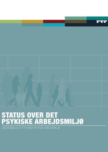 STATUS OVER DET PSYKISKE ARBEJDSMILJø - Center for ...