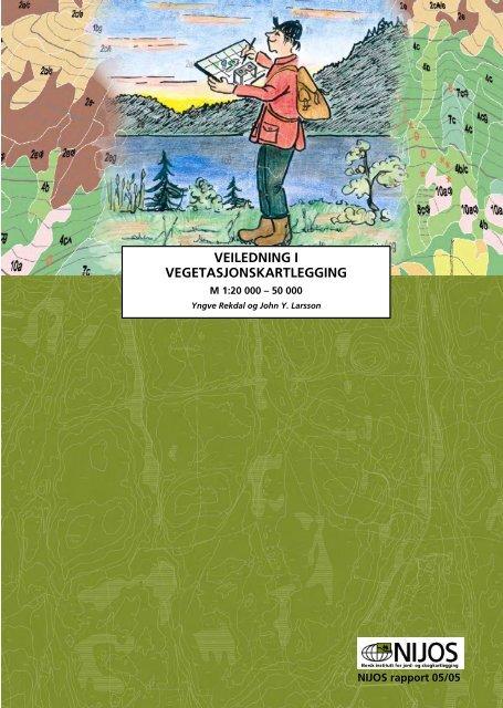 veiledning i vegetasjonskartlegging m 1 : 20 000 - Skog og landskap