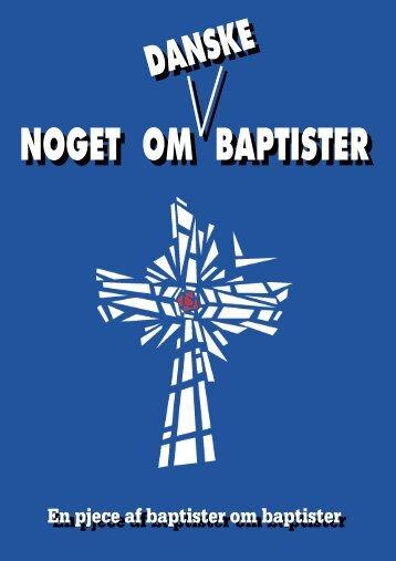 noget om danske baptister 1999 - Tølløses Baptistmenighed