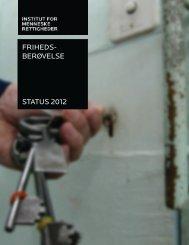 friheds- berøvelse status 2012 - Institut for Menneskerettigheder