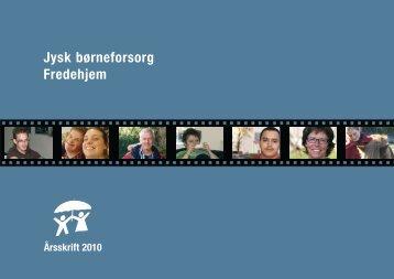 Årsskrift 2010 - Foreningen Jysk Børneforsorg