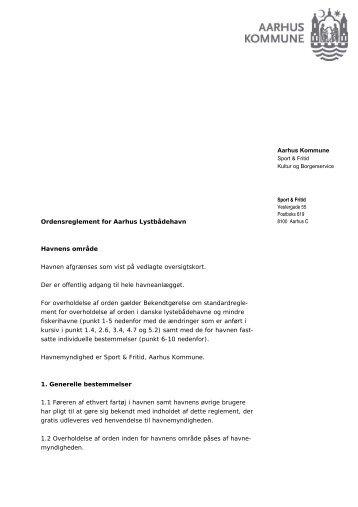 Aarhus Kommune Ordensreglement for Aarhus Lystbådehavn ...