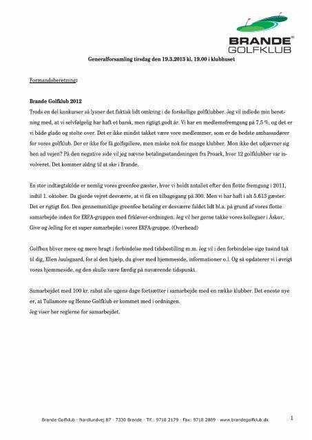 Generalforsamling tirsdag den 19.3.2013 kl. 19.00 ... - Brande Golfklub