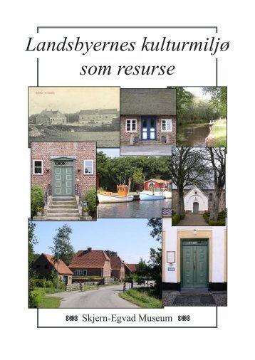 Landsbyernes kulturmiljø som resurse - Ringkøbing-Skjern Museum