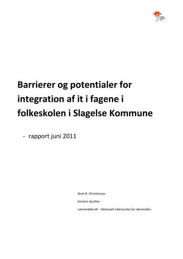 Barrierer og potentialer for integration af it i fagene i folkeskolen i ...