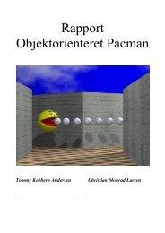 Rapport Objektorienteret Pacman - Portfolio - Tommy Andersen