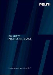 Beretning om politiets arbejdsmiljø 2006