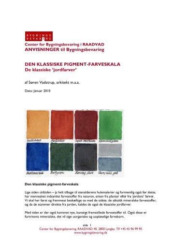 De klassiske pigmenter - Center for Bygningsbevaring