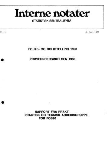 folke- og boligtelling 1990. prøveundersøkelsen 1988 - Statistisk ...
