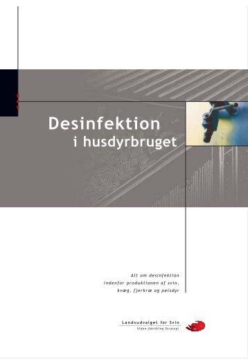 Desinfektion i husdyrbruget - LandbrugsInfo