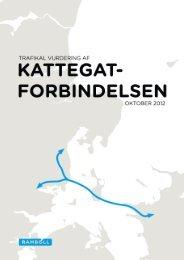 trafikal vurdering af kattegatforbindelsen - En fast Kattegatforbindelse
