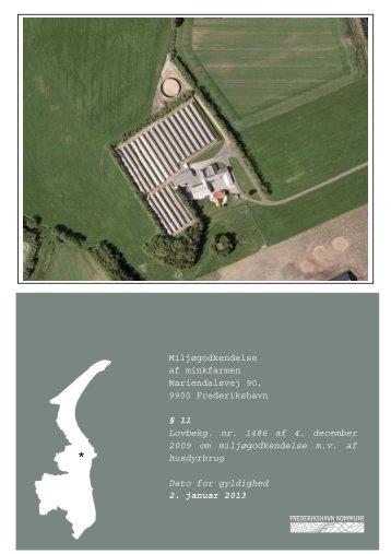 Miljøgodkendelse af minkfarmen Mariendalsvej 90, 9900 ...