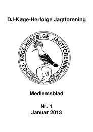 DJ-Køge-Herfølge Jagtforening Medlemsblad Nr. 1 Januar 2013