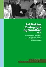 Arkitektur Pædagogik og Sundhed