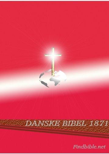 Danske Bibel 1871 - findbible.net