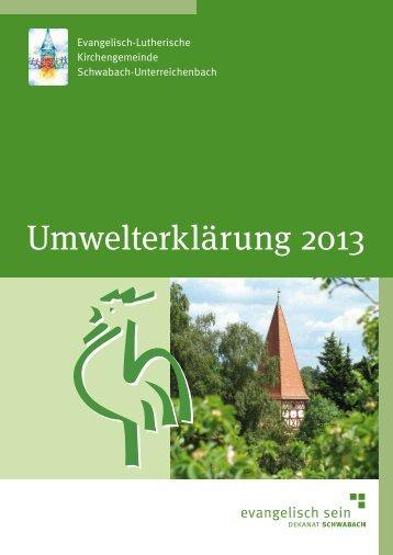 Umwelterklärung 2013 - Kirchengemeinde Schwabach ...