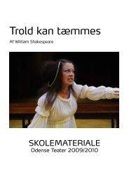 Trold kan tæmmes - Odense Teater