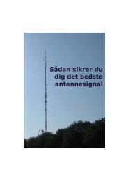 Sådan sikrer du dig det bedste antennesignal - Digi TV