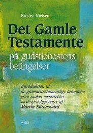 Det Gamle Testamente på gudstjenestens betingelser - Anis