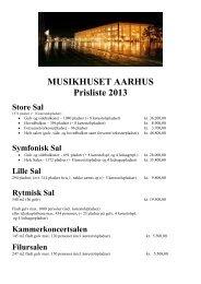 MUSIKHUSET AARHUS Prisliste 2013 - Billetlugen