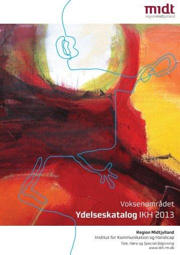 Ydelseskatalog IKH 2013 - Institut for Kommunikation og Handicap ...