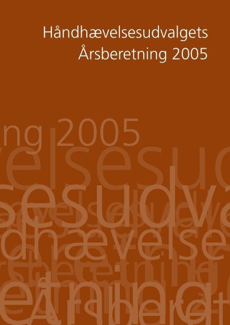 Håndhævelsesudvalgets Årsberetning 2005 - Bryggeriforeningen