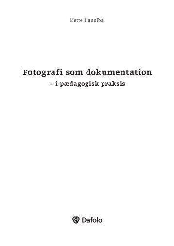 Fotografi som dokumentation - Dafolo