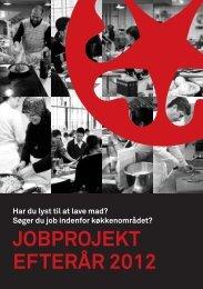 JOBPROJEKT EF TERÅR 2012 - Københavns Madhus
