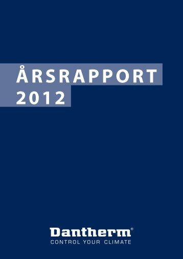 ÅRSRAPPORT 2012 - Dantherm
