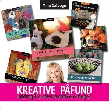 KREATIVE PÅFUND Tina Dalbøge - TinaDalbøge.dk