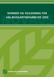 normer og vejledning for anlægsgartnerarbejde 2005 - Grønt Miljø