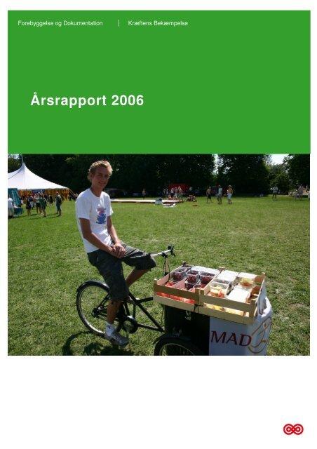 Årsrapport 2006 - Kræftens Bekæmpelse