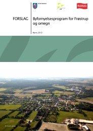 Byfornyelsesprogram for Frøstrup og omegn FORSLAG